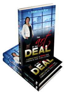 JDianaLo-A-Njoe the Art of the Deal, 8 Simple Steps to WOW your Commercial Real Estate Clients